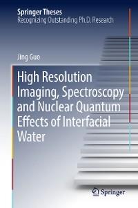 Cover High Resolution Imaging, Spectroscopy and Nuclear Quantum Effects of Interfacial Water
