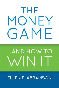 Cover The Money Game and How to Win It