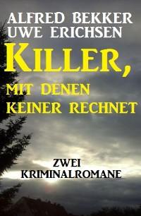 Cover Killer, mit denen keiner rechnet: Zwei Kriminalromane