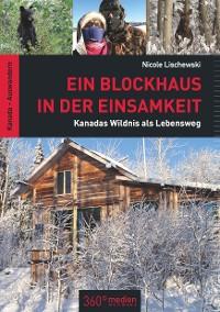 Cover Ein Blockhaus in der Einsamkeit