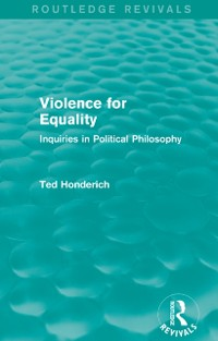 Cover Violence for Equality (Routledge Revivals)