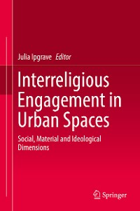 Cover Interreligious Engagement in Urban Spaces