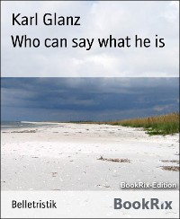 Cover Who can say what he is