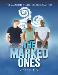 Cover The Marked Ones: Uprising