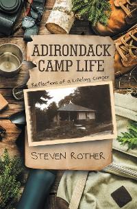 Cover ADIRONDACK CAMP LIFE