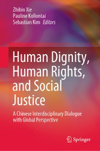 Cover Human Dignity, Human Rights, and Social Justice