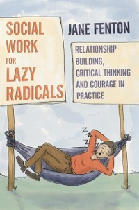 Cover Social Work for Lazy Radicals