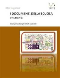 Cover I documenti della scuola. Una mappa
