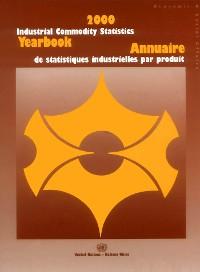 Cover Industrial Commodity Statistics Yearbook 2000/Annuaire de statistiques industrielles par produit, 2000
