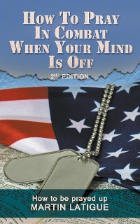 Cover How To Pray In Combat When Your Mind Is Off