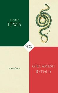 Cover Gilgamesh Retold