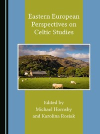 Cover Eastern European Perspectives on Celtic Studies