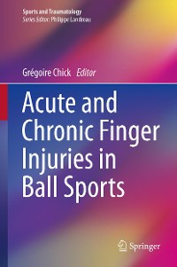 Cover Acute and Chronic Finger Injuries in Ball Sports