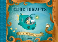 Cover The Octonauts and the Only Lonely Monster