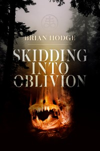Cover Skidding Into Oblivion