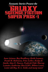 Cover Fantastic Stories Present the Galaxy Science Fiction Super Pack #1