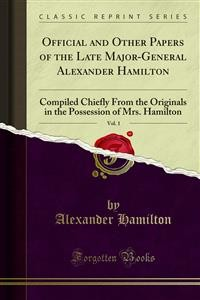 Cover Official and Other Papers of the Late Major-General Alexander Hamilton