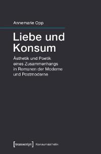 Cover Liebe und Konsum