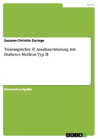 Cover Trainingslehre II: Ausdauertraining mit Diabetes Mellitus Typ II