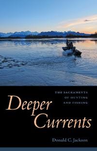 Cover Deeper Currents