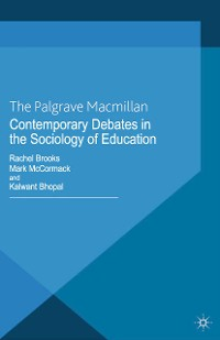 Cover Contemporary Debates in the Sociology of Education
