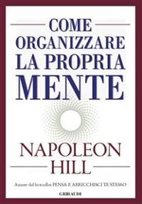 Cover Come organizzare la propria mente