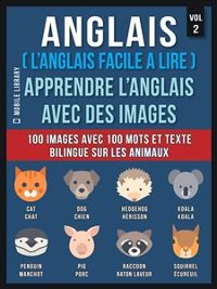 Cover Anglais ( L'Anglais facile a lire ) - Apprendre L'Anglais Avec Des Images (Vol 2)