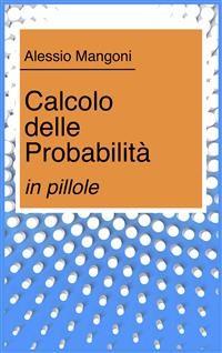 Cover Calcolo delle probabilità in pillole