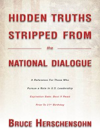 Cover Hidden Truths Stripped From The National Dialogue