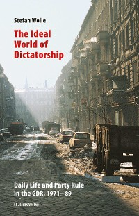 Cover The Ideal World of Dictatorship
