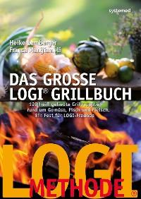 Cover Das große LOGI-Grillbuch