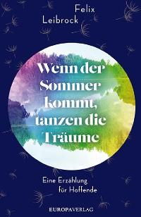 Cover Wenn der Sommer kommt, tanzen die Träume
