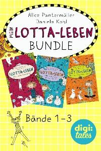 Cover Mein Lotta-Leben Bundle. Bände 1-3