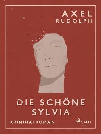 Cover Die schöne Sylvia - Kriminalroman