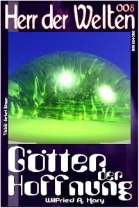 Cover HERR DER WELTEN 008: Götter der Hoffnung