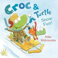 Cover Croc & Turtle: Snow Fun!
