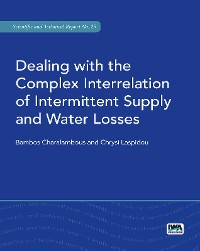Cover Dealing with the Complex Interrelation of Intermittent Supply and Water Losses