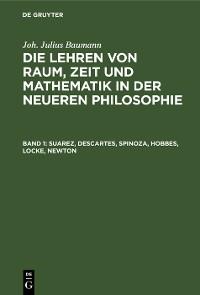 Cover Suarez, Descartes, Spinoza, Hobbes, Locke, Newton