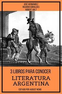 Cover 3 Libros para Conocer Literatura Argentina