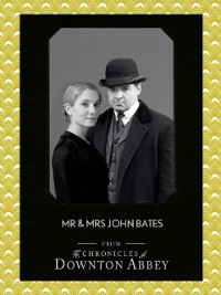 Cover Mr and Mrs John Bates (Downton Abbey Shorts, Book 9)
