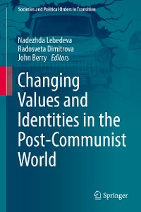 Cover Changing Values and Identities in the Post-Communist World