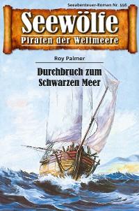 Cover Seewölfe - Piraten der Weltmeere 556