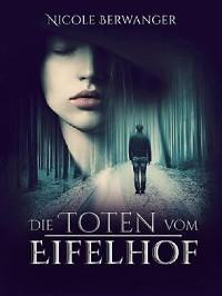 Cover Die Toten vom Eifelhof