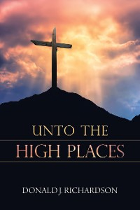 Cover Unto the High Places