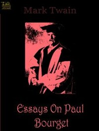 Cover Essays on Paul Bourget