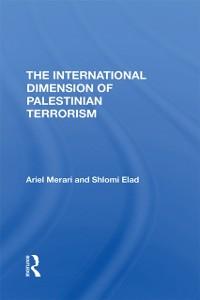 Cover International Dimension Of Palestinian Terrorism