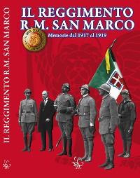 Cover Il Reggimento Regia Marina San Marco