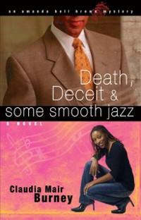 Cover Death, Deceit & Some Smooth Jazz