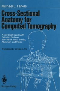 Cover Cross-Sectional Anatomy for Computed Tomography