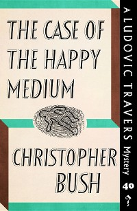 Cover The Case of the Happy Medium